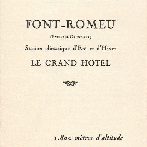 plaquette 2 volets de 1926 du Grand Hotel de Font Romeu annonçant l'ouverture en Juin 1927 du golf de haute montagne