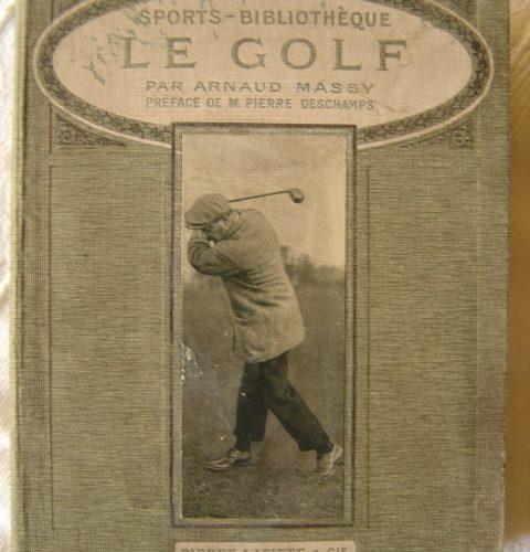 Le livre Le Golf préface Pierre Deschamps et édition française Pierre Lafitte circa 1911