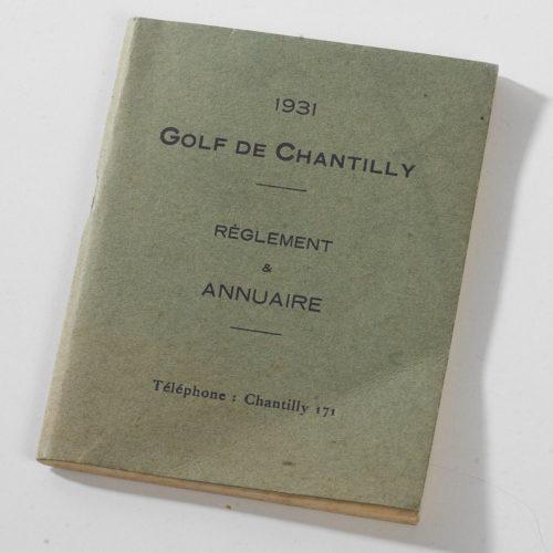 Livret de 1931 du golf de Chantilly - Annuaire des membres et règlement : téléphone Chantilly 171 !!!