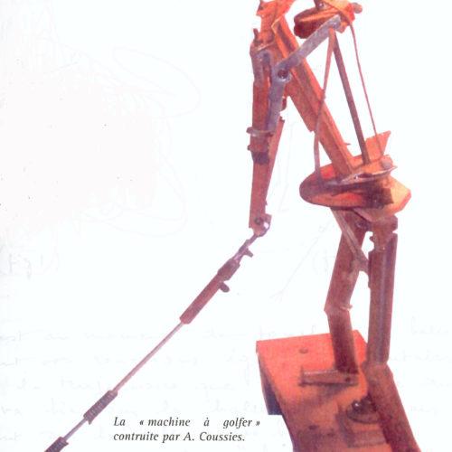 """La """"machine à golfer"""" construite par Alfred Coussies"""