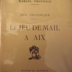 le jeu de Mail à Aix