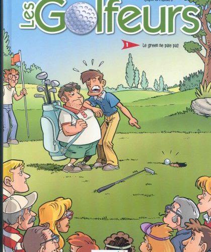 Les Golfeurs- Le green ne paie pas - 2008