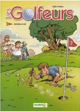 Les Golfeurs- Bienvenue au Club - 2009