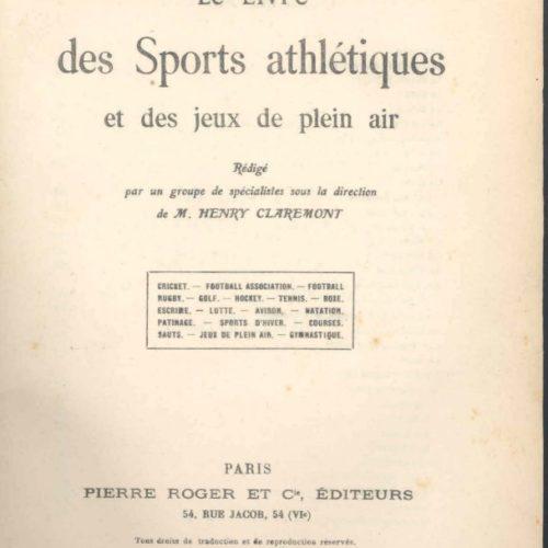 Le livre des Sports Athlétiques et des jeux de plein air Henry Claremont chez Pierre Roger & Cie en 1909